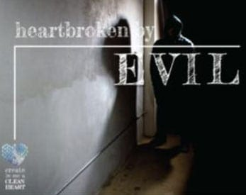 Heartbroken by Evil