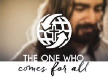 Who is Jesus? The One Who Comes for All