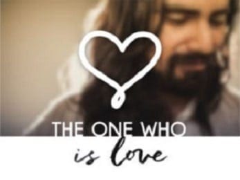 Who is Jesus? The One Who is Love
