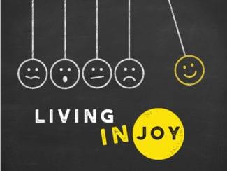 The Presence of Joy: Living in Joy