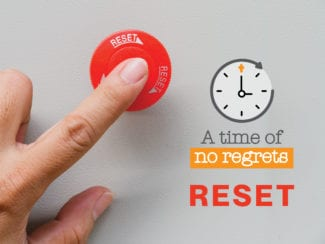 A time of no regrets: Reset