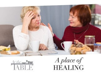 At the table: A place of healing