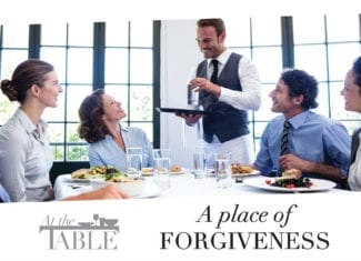 At the table: A place of forgiveness