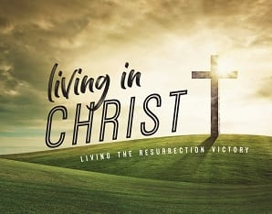 Making all things new: Living in Christ