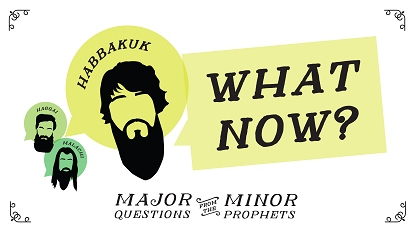 Major questions from the minor prophets: What now?