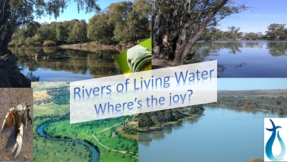 Rivers of Living Water: Where's the joy?