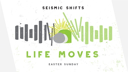 Seismic Shifts: Life moves