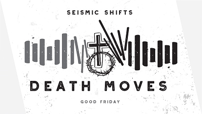 Seismic Shifts: Death moves