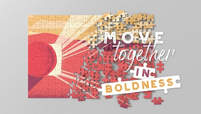 Move Together: In Boldness