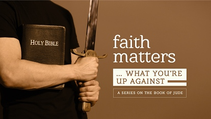 Faith Matters: What you're up against