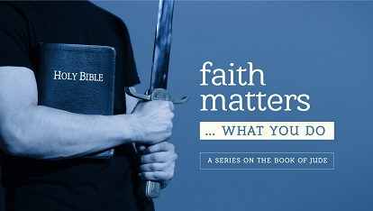 Faith Matters: What you do