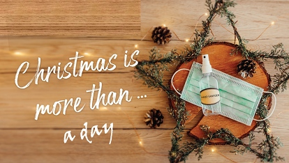 Christmas is more than.. a day