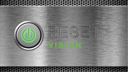 Reset: Vision