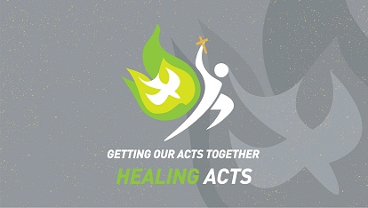 Getting our acts together: Healing acts