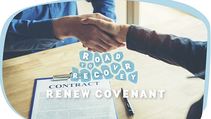 Road to recovery: Renew covenant