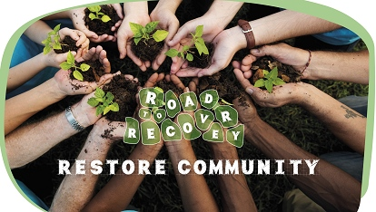 Road to recovery: Restore community