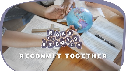 Road to recovery: Recommit together